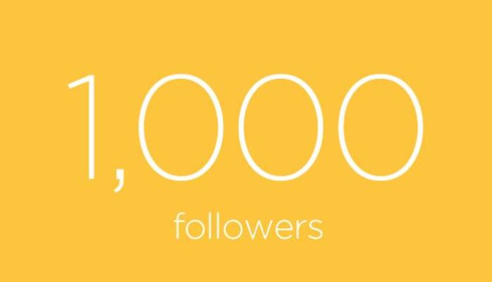 1,000 Instant Followers!