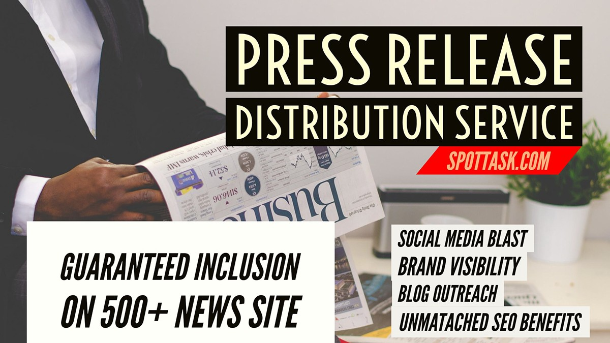 PRESS RELEASE DISTRIBUTION & GUARANTEED INCLUSION ON 500+ NEWS WEBSITES ONLY WITH EXTRAS & Social media blast
