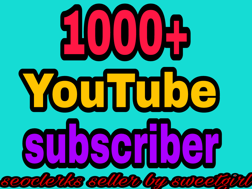 Guaranteed 3000+ You'tube channel subcriber non drop guaranteed instant start