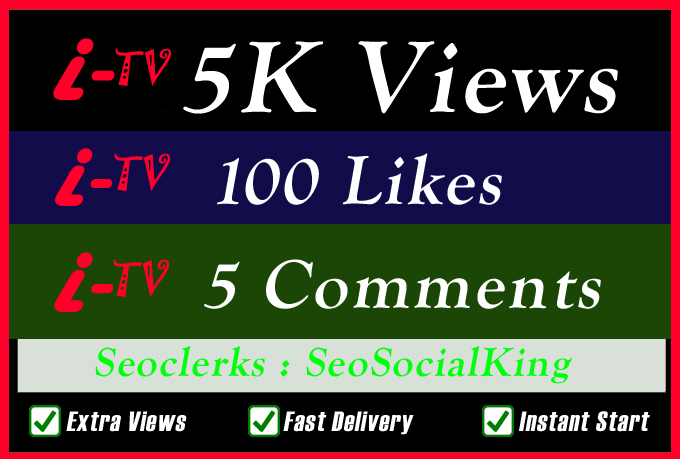 5K World Wide TV Video Views Promotion Or 100 Likes Or 5 Custom Comments Social media Marketing