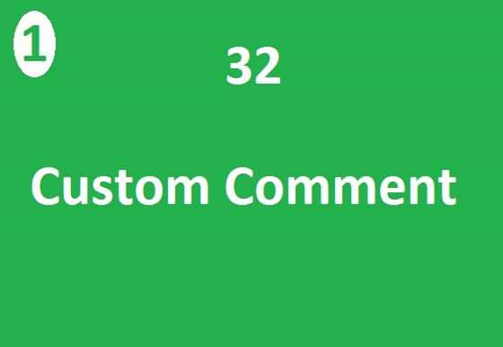 Instant 32 custom comments fast in time 2-3 Hours