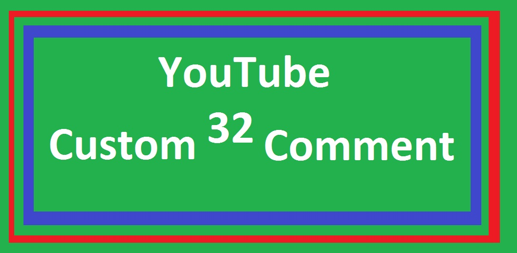 Instant 32 custom comment fast in time 2-3 Hours