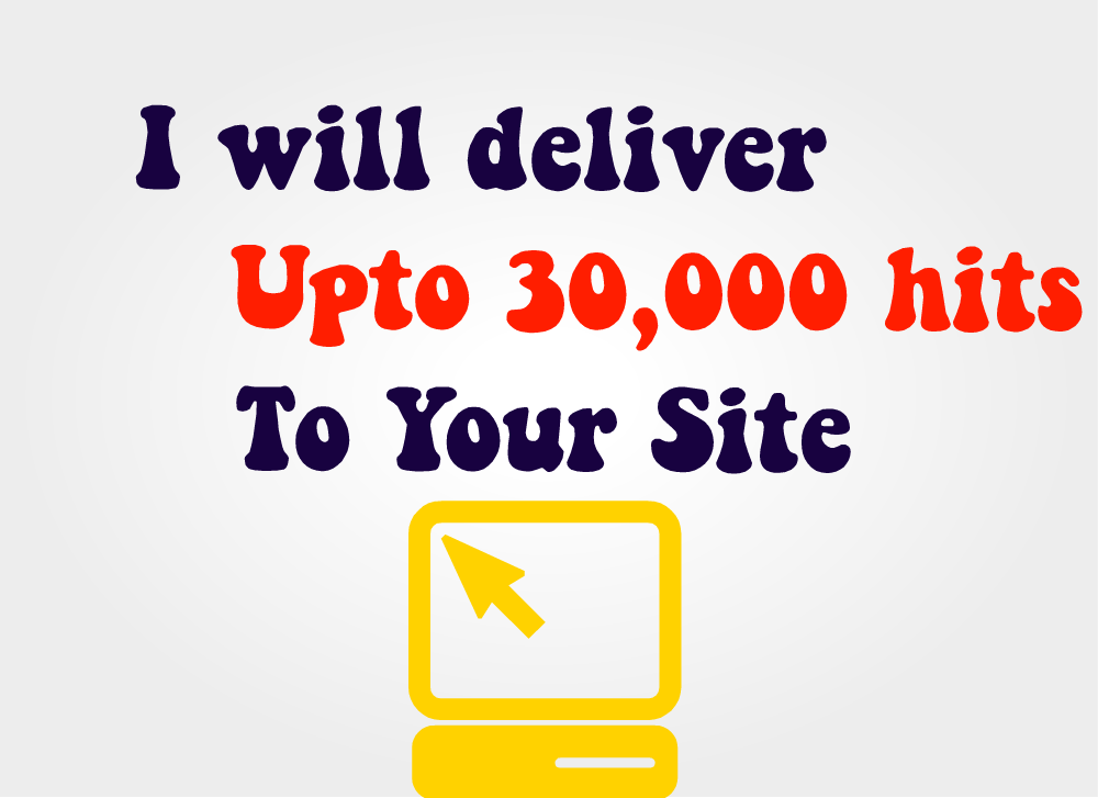deliver to 30,000 hits to your site with unique IPs