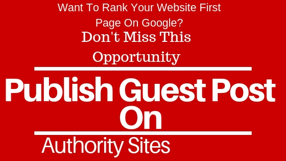 Write and Publish Guest post on 10 High Authority Websites