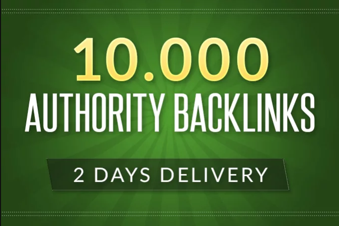 I m build 10,000 authority backlinks for Google Ranking