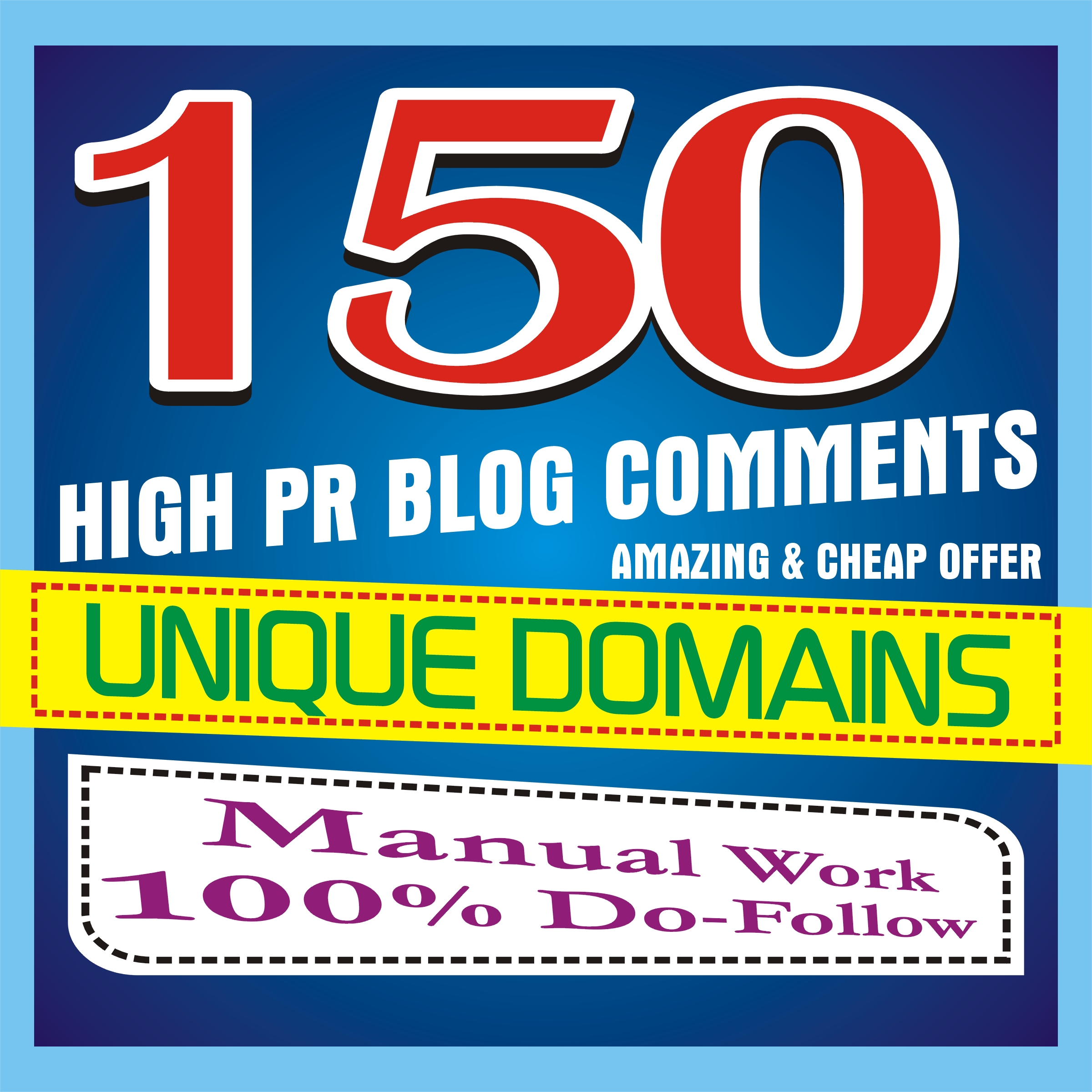 DO MANUALLY 150 BLOG COMMENTS BACKLINKS ON UNIQUE DOM...