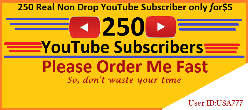 250 real non drop youtube subscribers onle for for 5 seoclerks. Black Bedroom Furniture Sets. Home Design Ideas