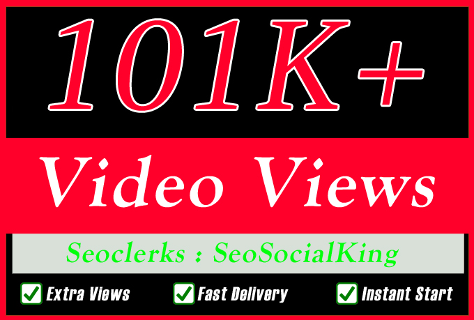 101K Video views Promotion with Fast Delivery Or 500 Likes Or 5 Custom Comments