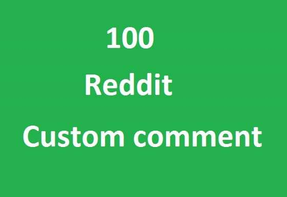 30 reddit customs comment very fast