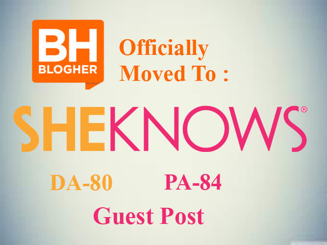 Write and publish guest post on blogher to sheknows
