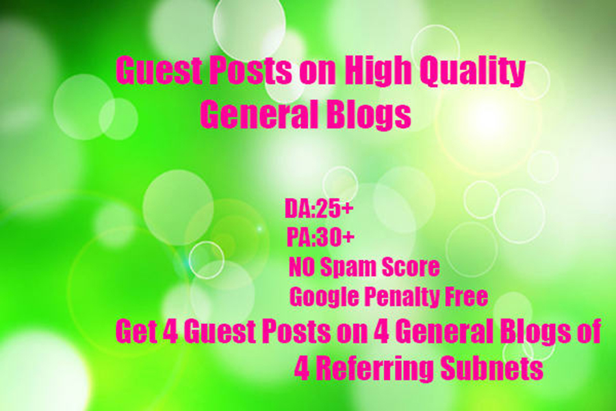 4 Guest posts on 4 General Blogs on DA 40+