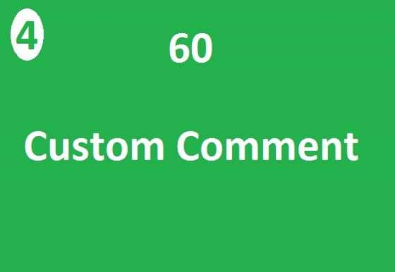 60 Custom comment very fast add in time