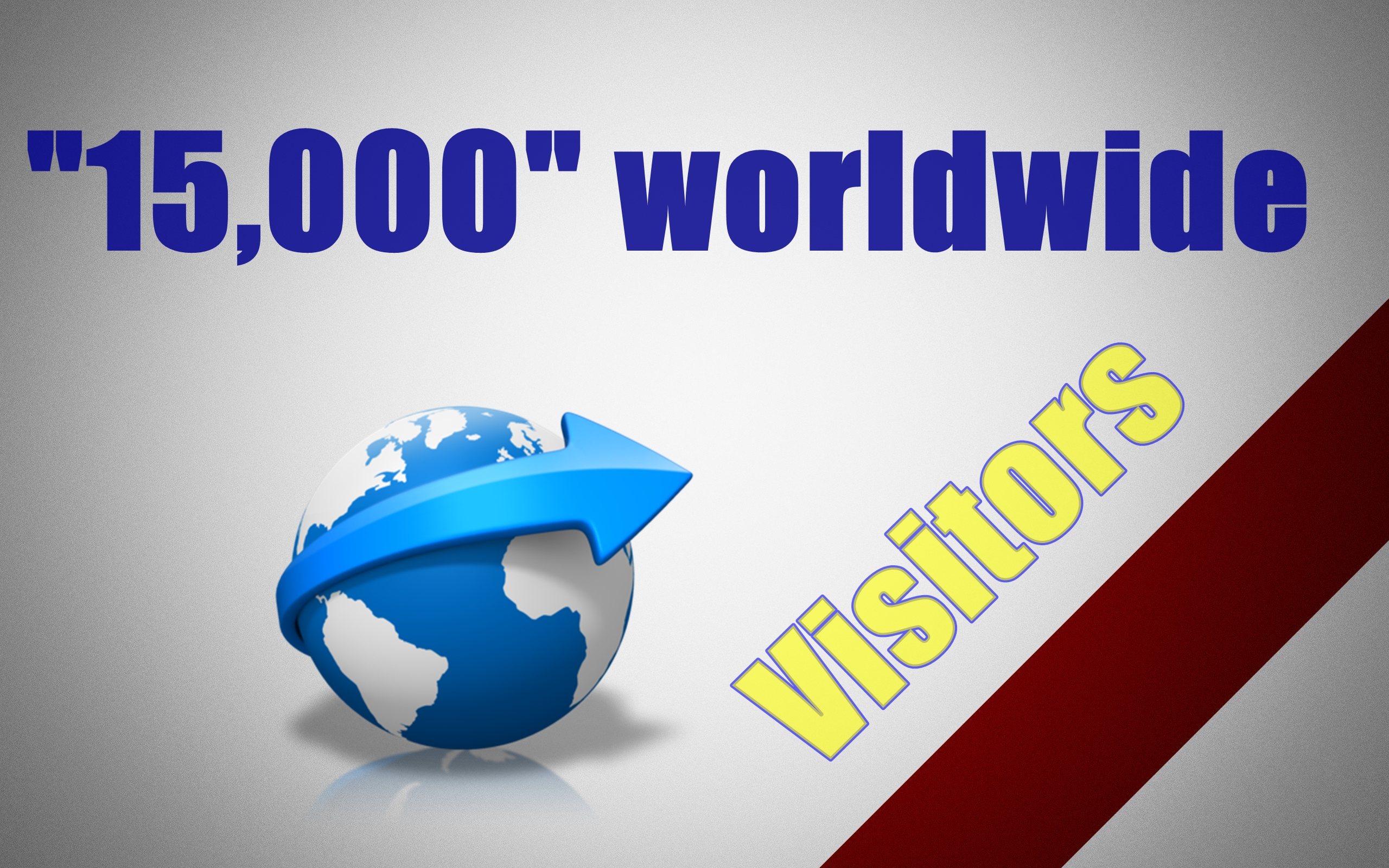 15000 Real Targeted Visitors from WORLDWIDE