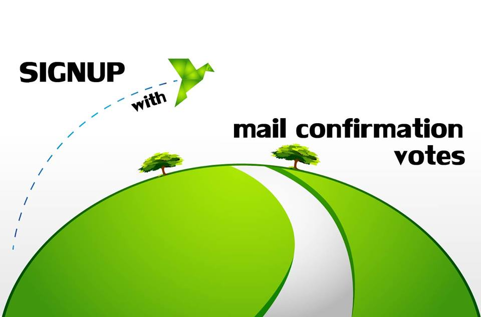 Provide you 210 signup mail confirmation votes
