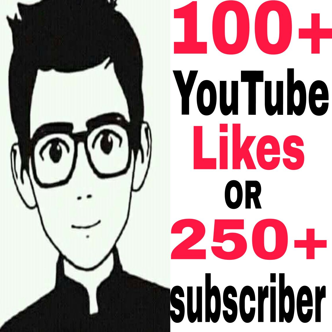 Manually non drop 100+ video L-ikes OR 250+ manually non drop Sub-Scriber very fast in 2-3 hours