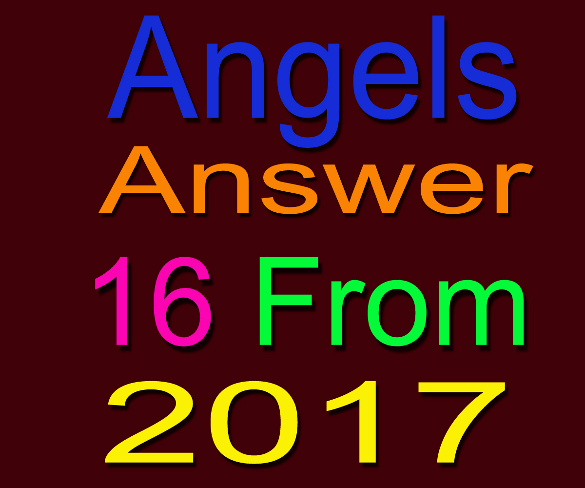 channel your Angels and answer 20 from questions