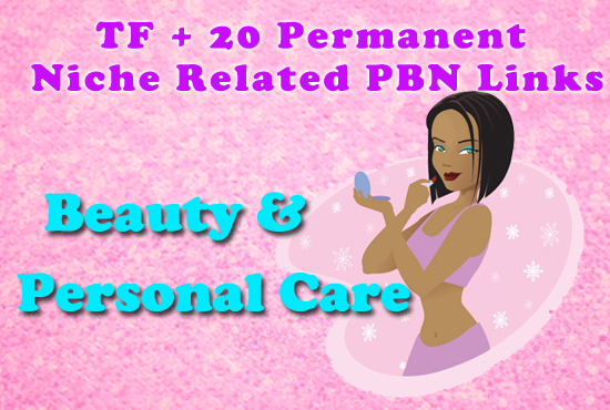 High TF+20 Permanent Beauty Niche Related PBN Links