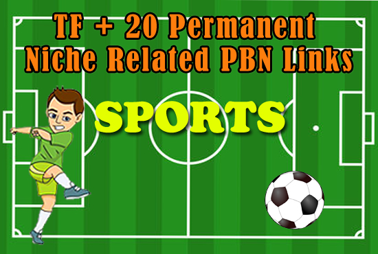 High TF+20 Permanent Sports Niche Related PBN Links