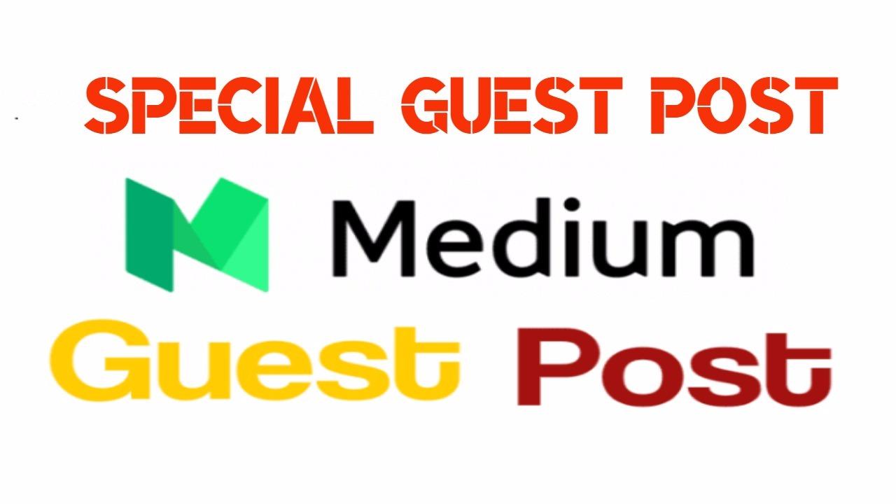 Publish A Guest Post On Medium DA 92