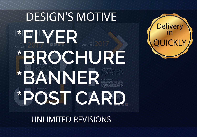 Design AMAZING Flyer,  Brochure,  Banner,  Post card