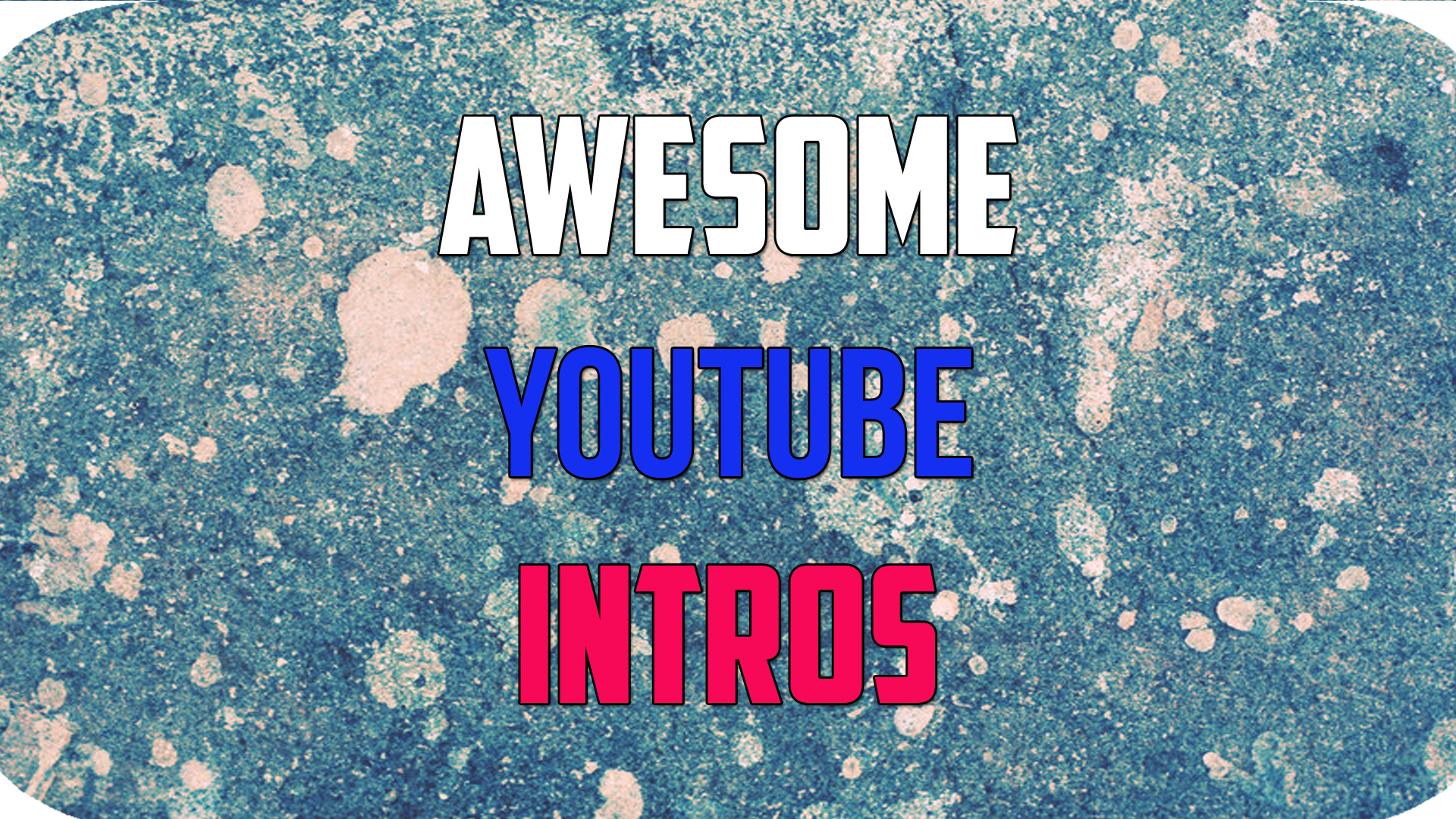 Make Youtube Intro Video For Your Channel