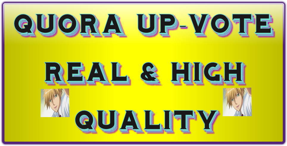 Get 25+ HQ worldwide Quora up-votes