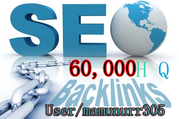 Get fast 60000 Backlinks from High Qualty Backlinks