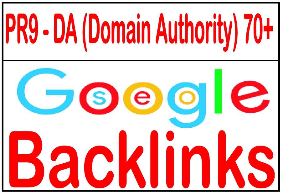 70+ R9 - DA (Domain Authority)  Highly Authorized Google Dominating Backlinks