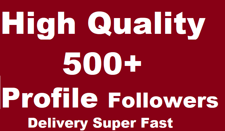 500 Social Profile Followers High Quality Super Fast