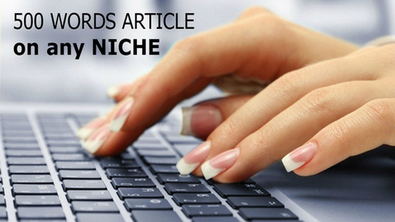 Write 500 Words Quality Article On Any Niche
