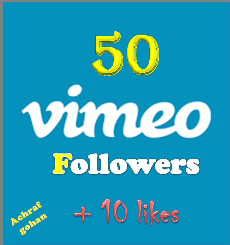 50 Vimeo Followers + 10 likes High quality