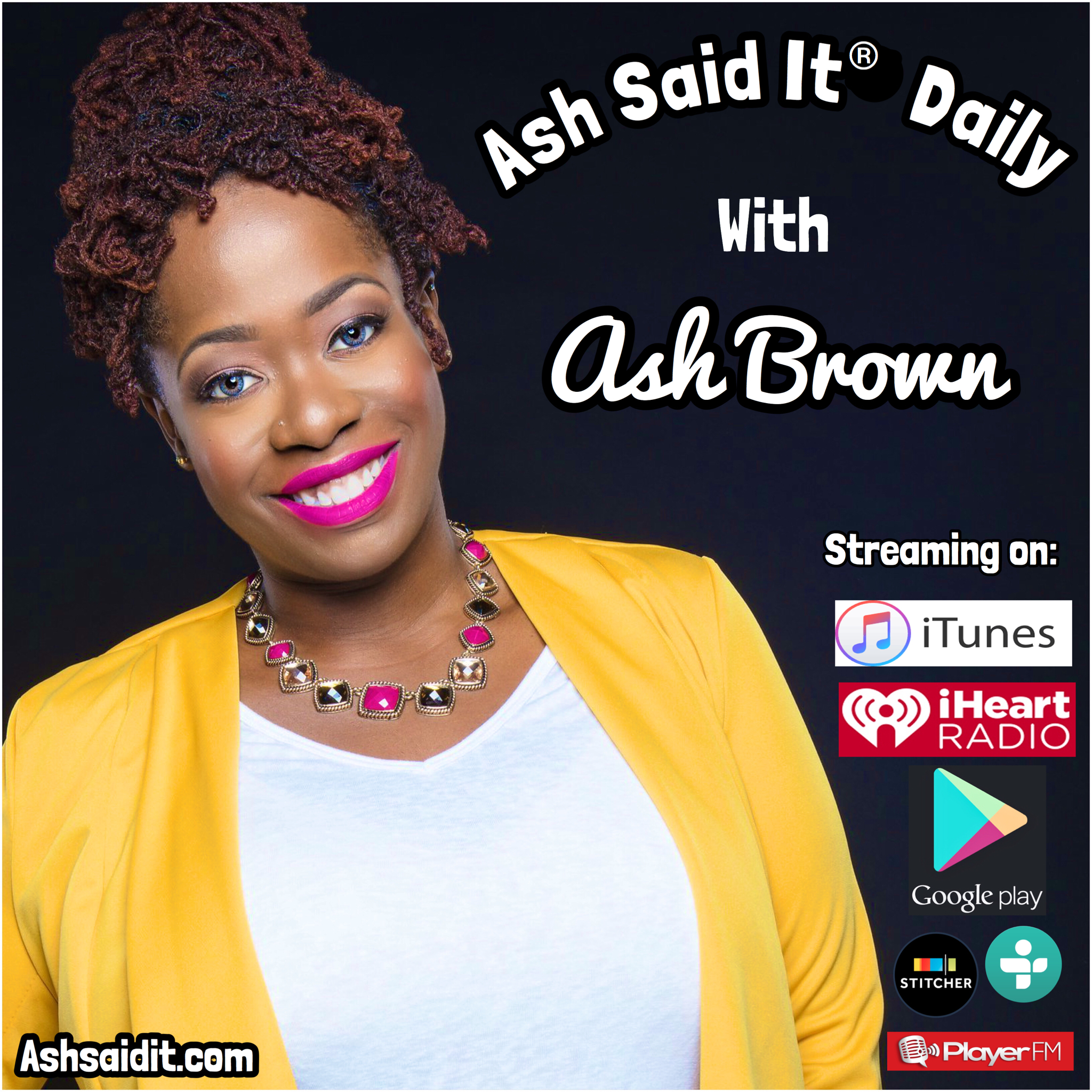 1 Mention on 'Ash Said It Daily' Podcast