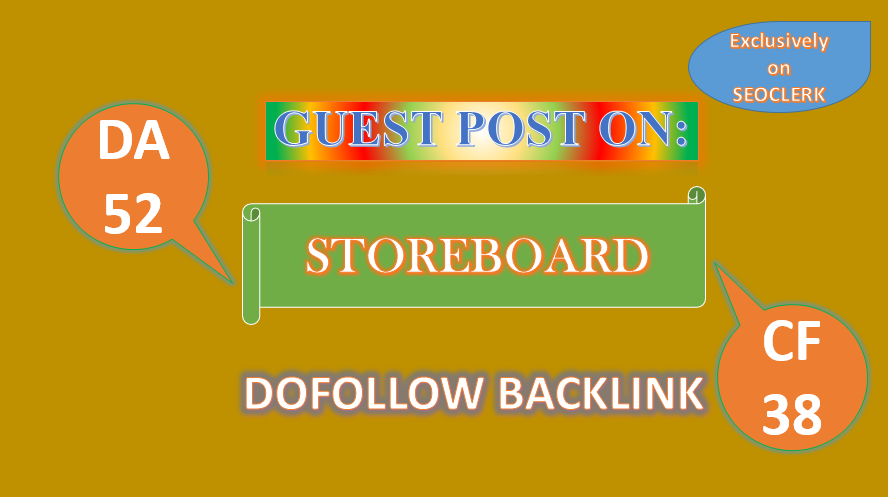 We'll Write & Publish VALUE Guest Post On STOREBOARD DA53