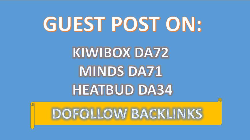 We'll Write 3 Articles & Publish On Minds,  Heatbud,  Kiwibix,  DOFOLLOW BACKLINKS