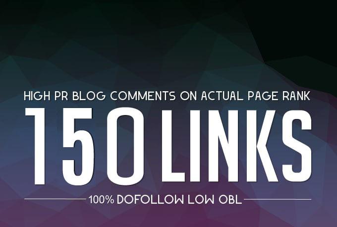 do 150 DoFollow Blog Comment Low OBL Pr7 To Pr2 On High DA