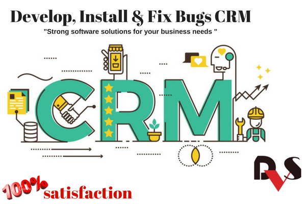 Develop,  install,  fix bugs CRM