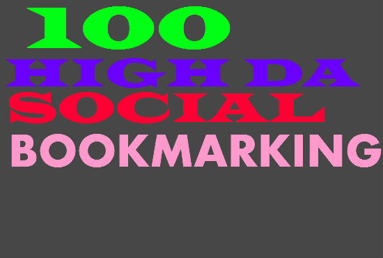 I will Submit 100 High PR DA SOCIAL BOOKMARKING