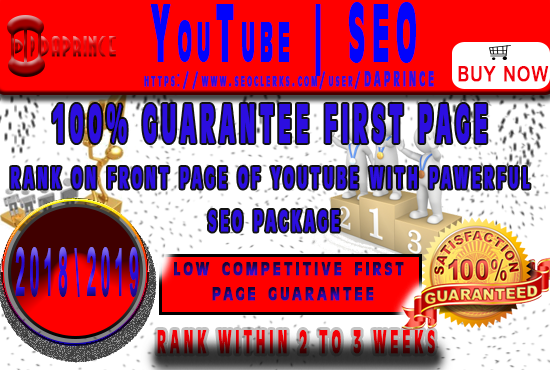 GUARANTEE YOUTUBE FIRST PAGE OR FULL REFUND YOUR YOUTUBE VIDEO TO FIRST PAGE WITH POWERFUL SEO PACKAGE 100% GUARANTEED RANKING (1 TO 3 WEEKS)