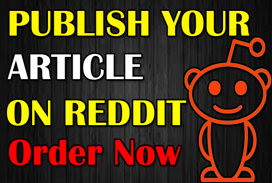 Post Your Article On Reddit To Get Relevant Traffic From it