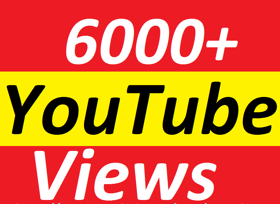 Get 6000+ YouTube Viw  very fast