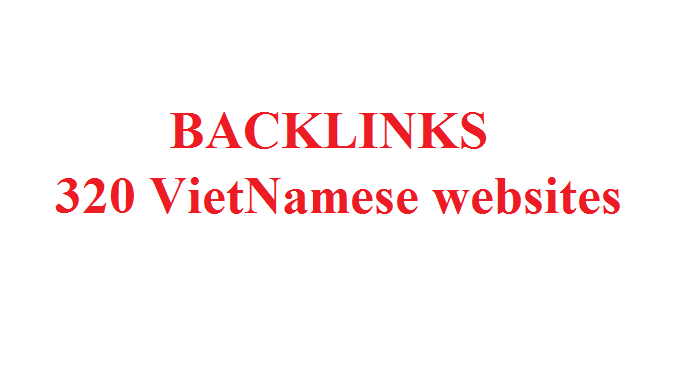 Post to 320 Vietnamese websites, with. vn domain nam...