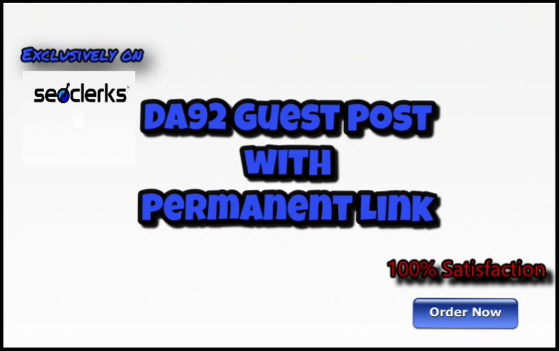 Give you DA92 Guest Post with Permanent Link