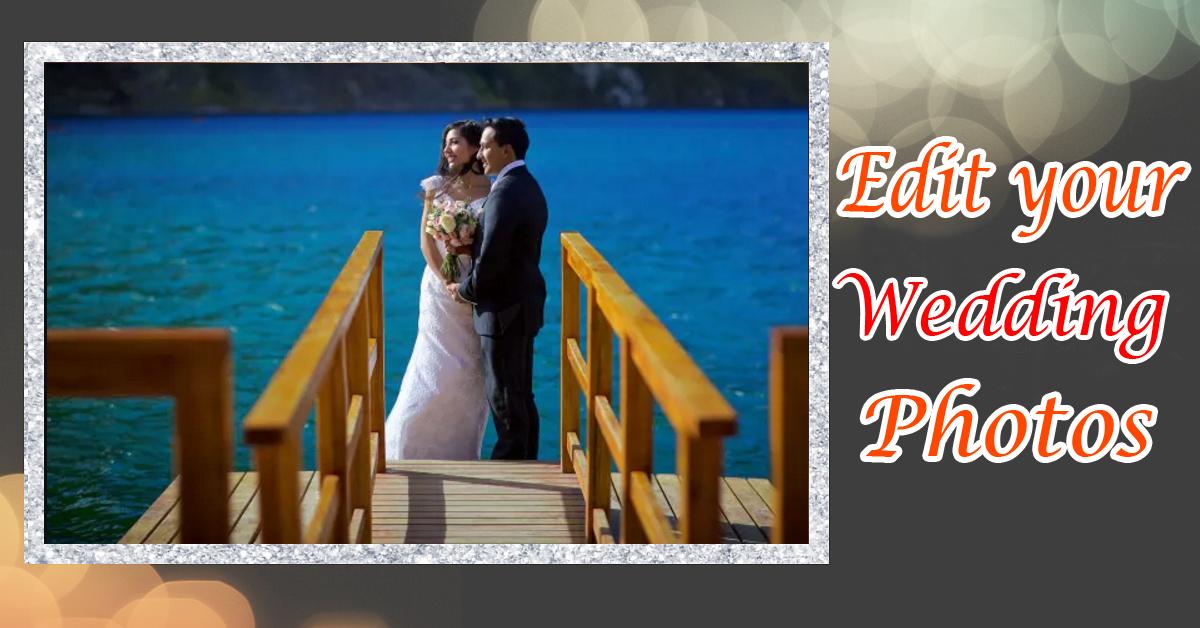 Edit Your Wedding Photos