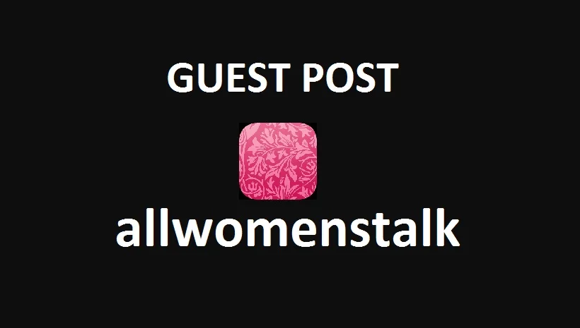 Write And Publish Guest Post On DA 54 Allwomenstalk