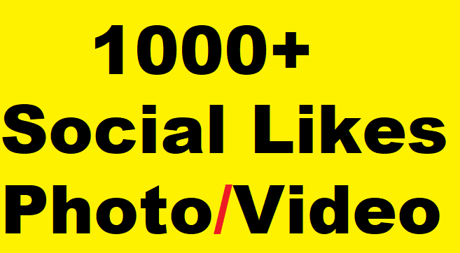 1000+ Social Media Likes on Pics,  Videos,  Promotion faster