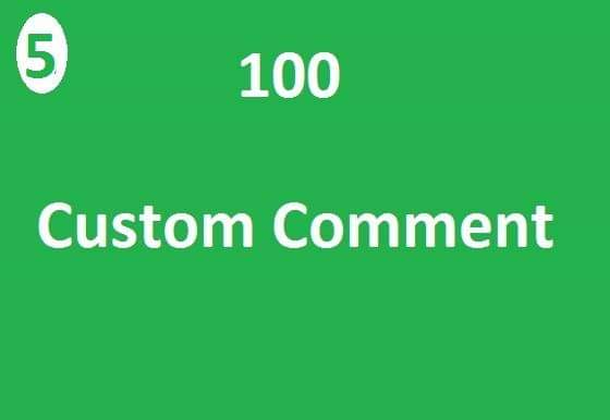 100 custom comment add very fast