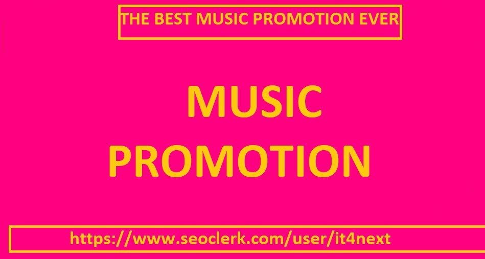 music promotion for 105K play 50 Llk/e 25 repos/ts 15 comment/s