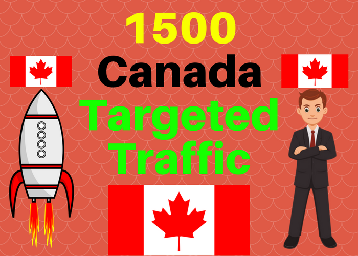 2000 Canada TARGETED traffic to your web or blog site. Get Adsense safe and get Good Alexa rank
