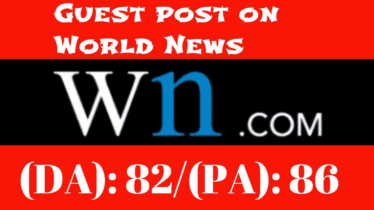 Publish Your Guest Post Article On Worldnews Da 82
