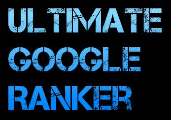 Ultimate Google Top Ranker